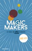 'Daniël Wolfs is zelf een Magic Maker'
