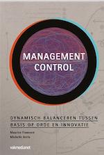 Management control: Dynamisch balanceren tussen basis op orde en innovatie