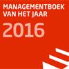 Shortlist Managementboek van het Jaar 2016 bekend