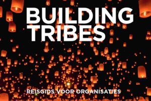 Building Tribes – 'Een mooie reisgids zonder kaarten'