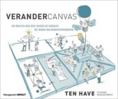 Preview: VeranderCanvas – Voor wie doordacht wil werken aan organisatieverandering