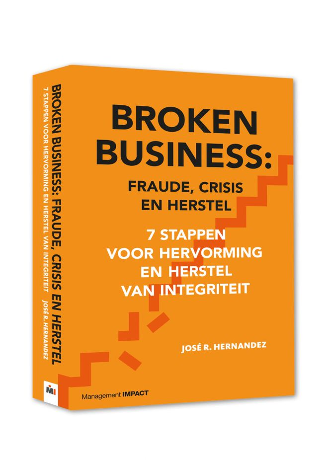 Broken Business: Fraude, crisis en herstel