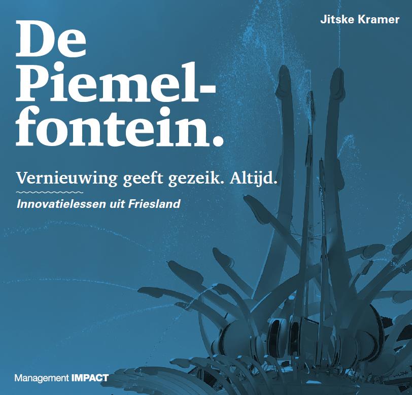 De Piemelontein: Innovatielssen uit Friesland