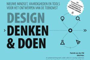 Design Denken & Doen – Nieuwe mindset, vaardigheden en tools