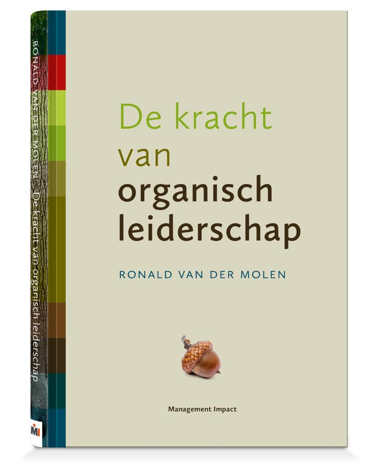 Het boek: De kracht van organisch leiderschap