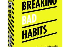 Breaking Bad Habits cadeau!