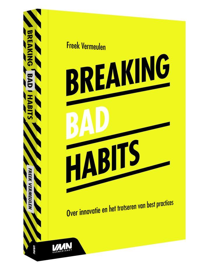 Breaking Bas Habits