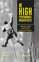 De High Performance Organisatie: leiderschap, strategie, beleid en cultuur