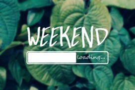 Is het al weekend?