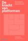 Attachment vakmedianet de kracht van platformen 1 56x80