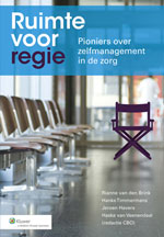 Dertig pioniers over zelfmanagement in de zorg