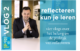 Video: Reflecteren kun je leren met Joël Aerts